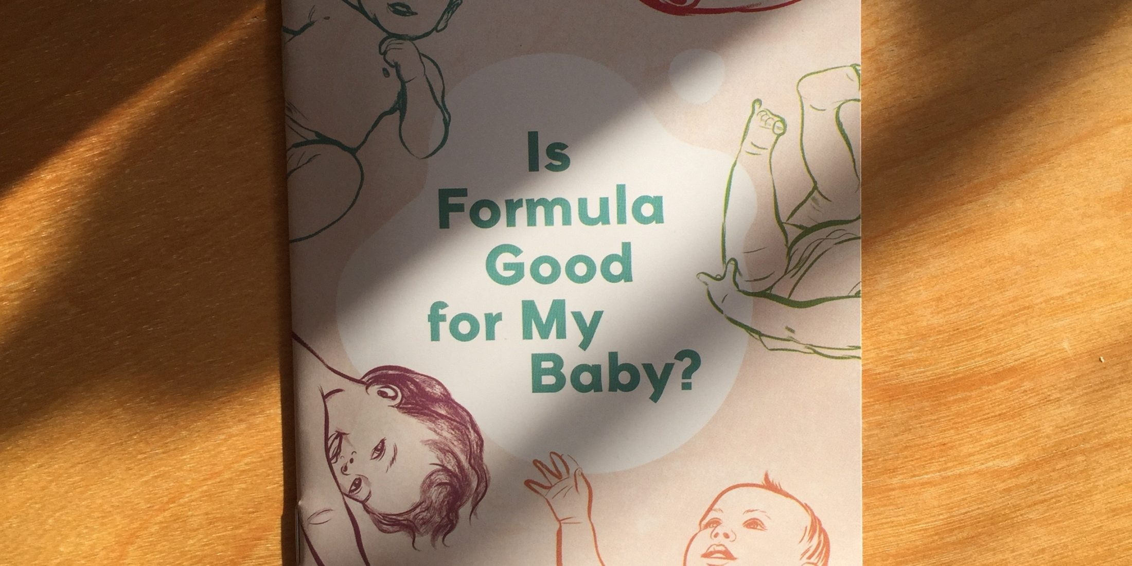 """Photo: Cover of """"Is Formula Good for my Baby?"""" — an infant feeding resource for HIV positive parents. The resource was designed with CATIE, Women's College Hospital, The Teresa Group as well as HIV positive mothers."""