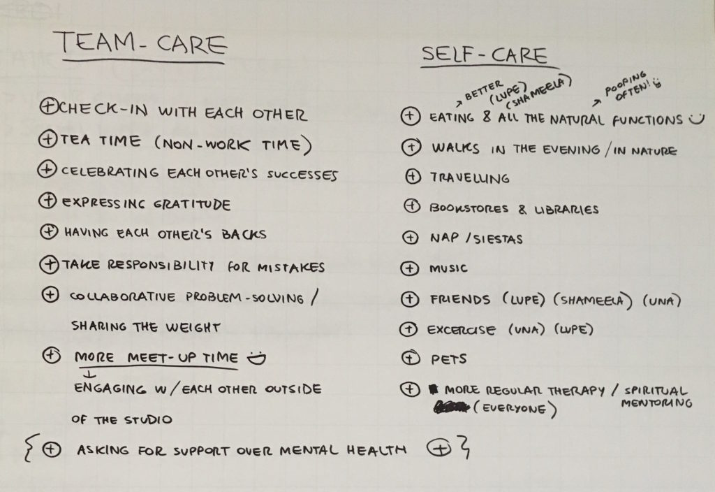 "Photo: A sheet of chart paper with handwritten text. Under the heading ""Team Care"" is a list of items such as check in with each other, tea time, and celebrating each other's successes. Under the heading ""Self Care"" is a list of items such as eating better, walks, and travelling."